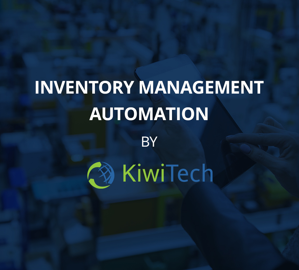 Inventory Management Automation - Case Study KiwiTech