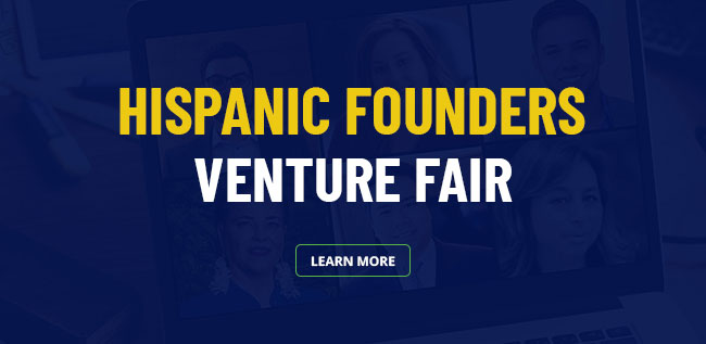 Hispanic Founders Venture Fair